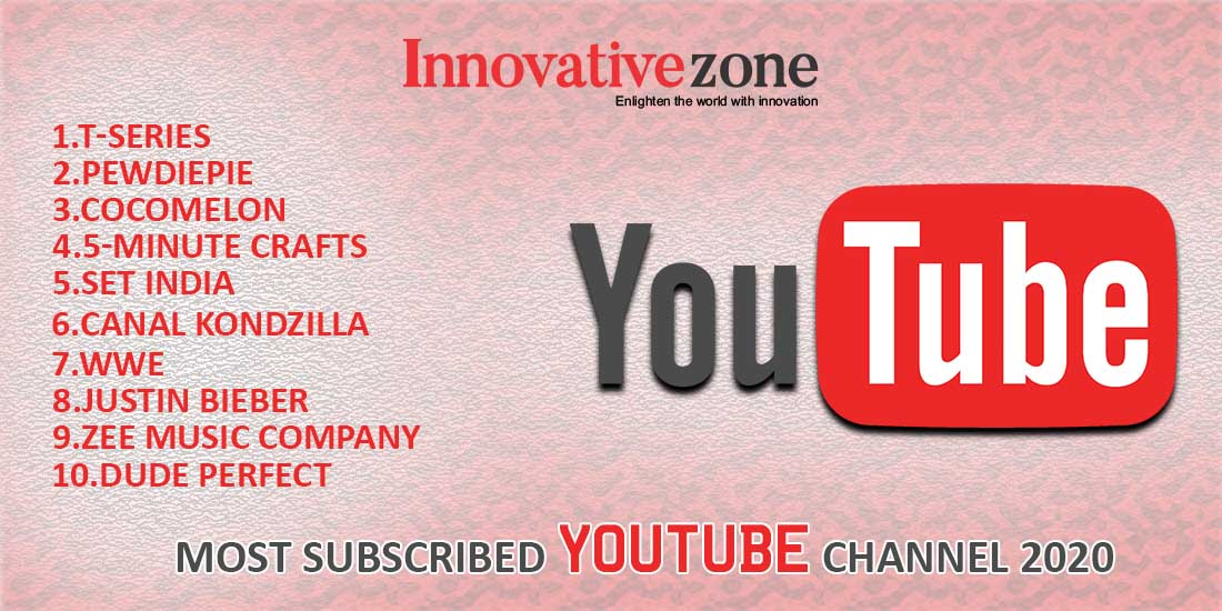 Most subscribed YouTube channel 2020 | Innovative zone